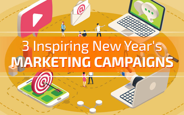 3 Inspiring New Year's Marketing Campaigns