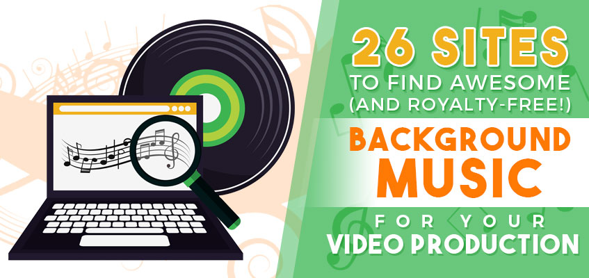 26-Places-to-Find-Awesome-(and-Royalty-Free!)-Background-Music-Featured-Image