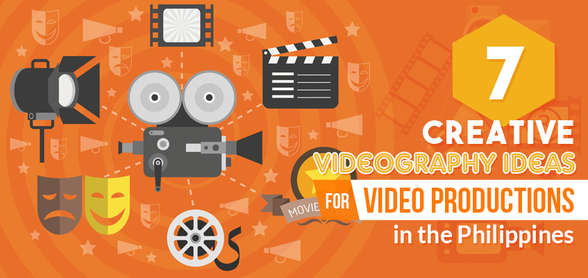 7 Creative Videography Ideas for Video Productions in the Philippines