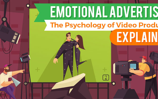 Emotional Advertising: The Psychology of Video Production Explained!