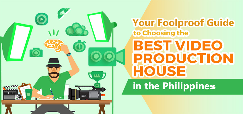 Your Foolproof Guide to Choosing the Best Video Production House in the Philippines