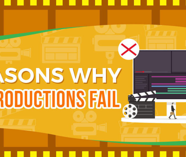 7 Reasons Why Video Productions Fail