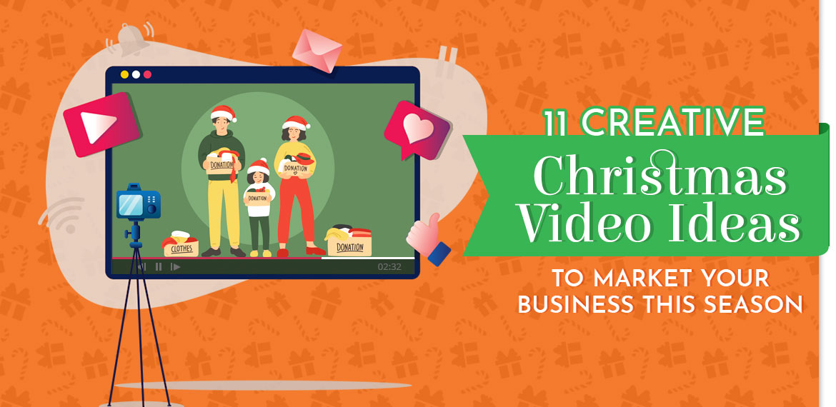 11 Creative Christmas Video Ideas to Market Your Business This Season