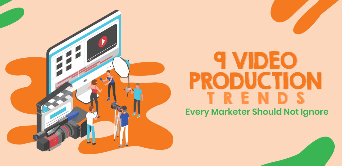 Video Production Trends