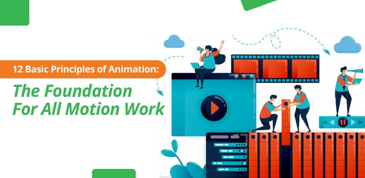 Basic Principles of Animation for Motion Work